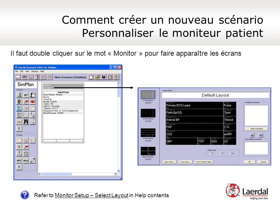 Comment créer un nouveau scénario Personnaliser le moniteur patient