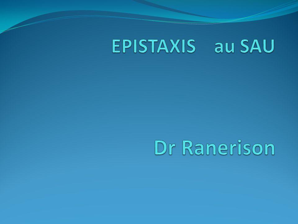 EPISTAXIS au SAU Dr Ranerison