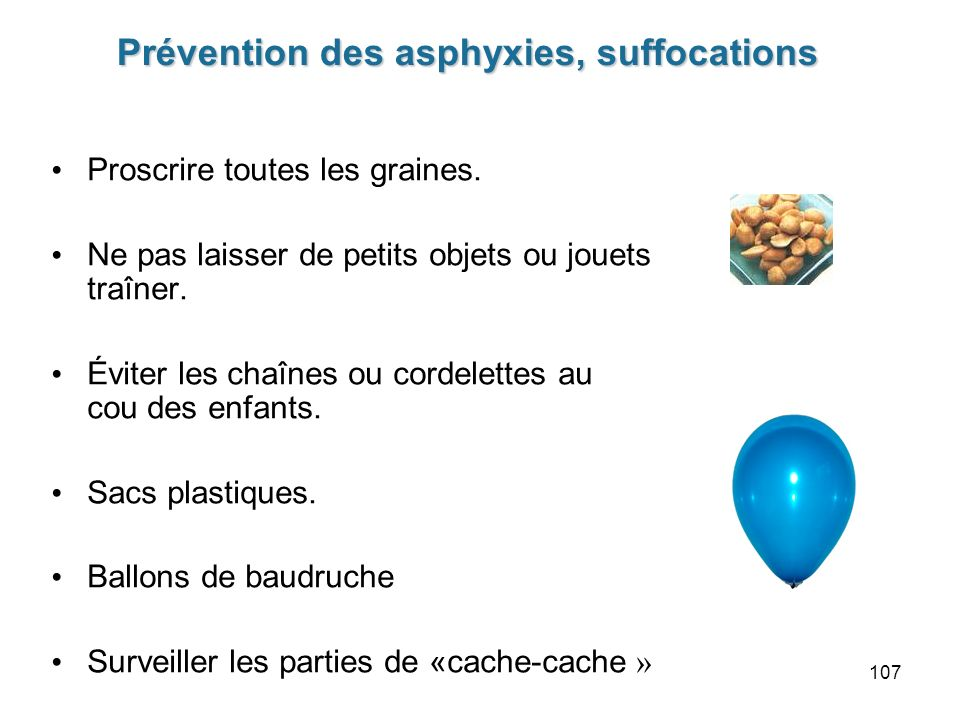 Prévention des asphyxies, suffocations