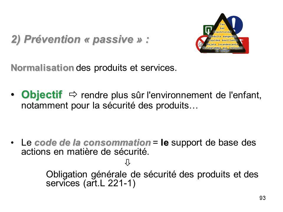 2) Prévention « passive » :