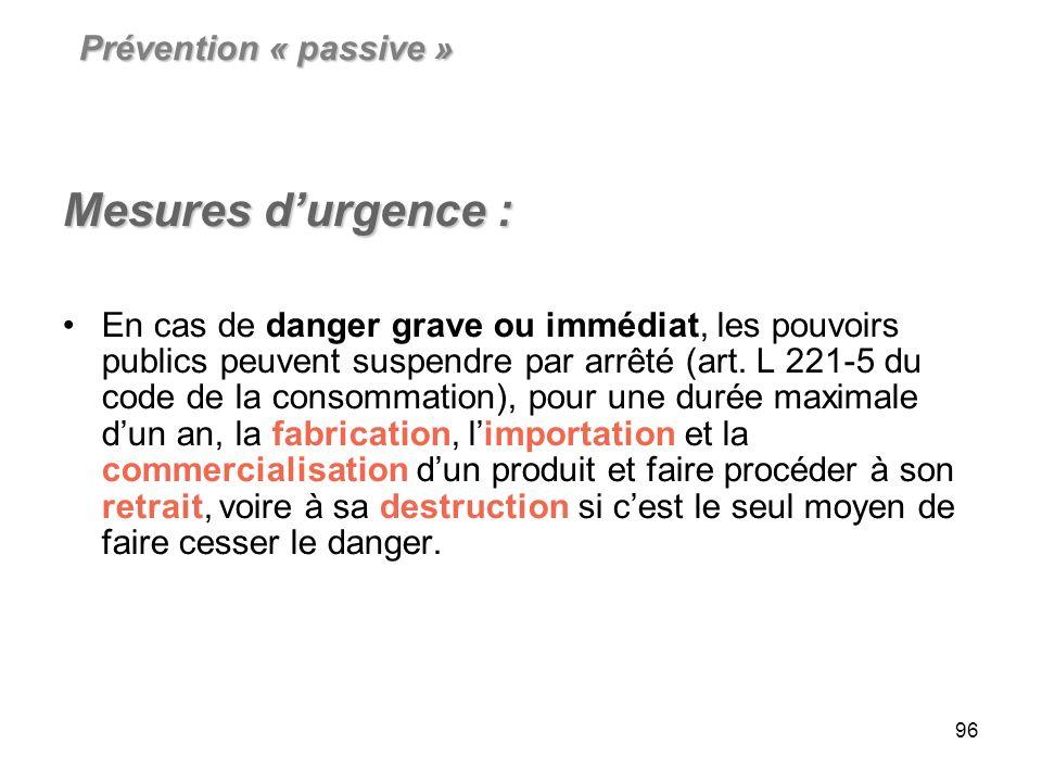Mesures d'urgence : Prévention « passive »
