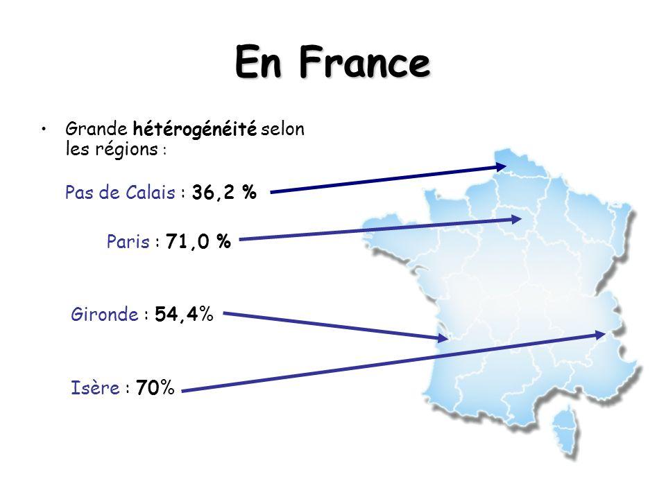 En France Grande hétérogénéité selon les régions :