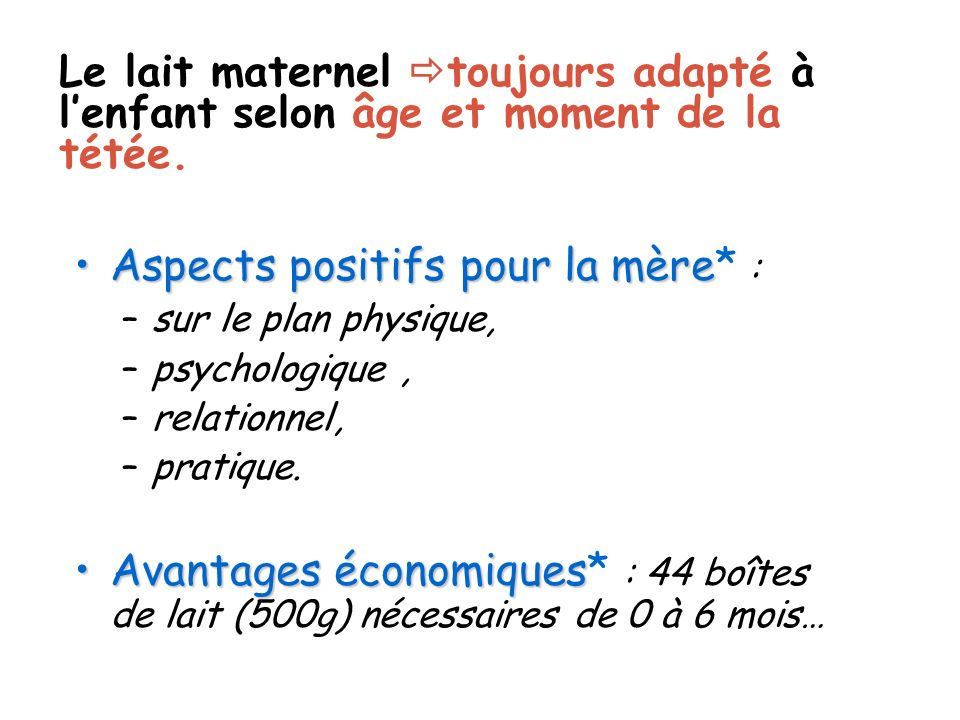 Aspects positifs pour la mère* :