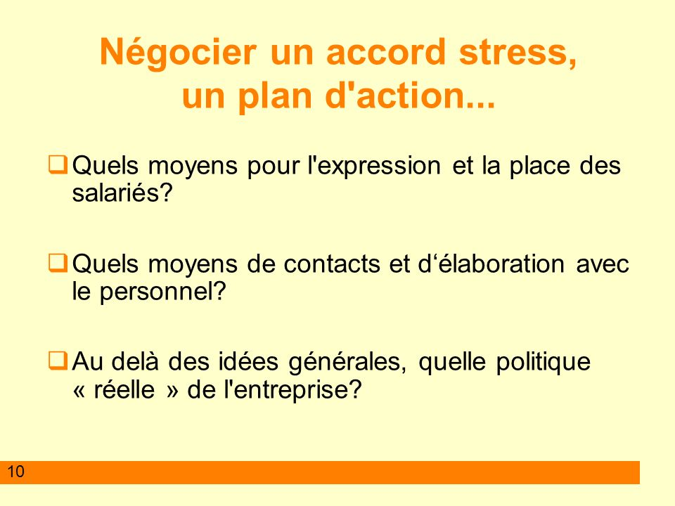 Négocier un accord stress, un plan d action...