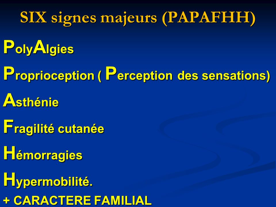 SIX signes majeurs (PAPAFHH)
