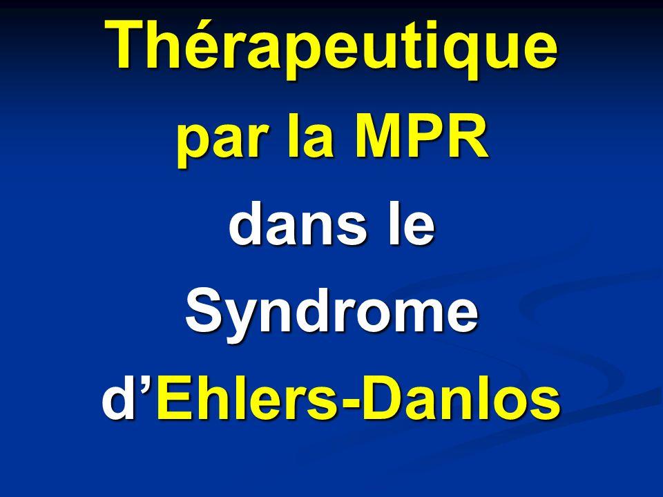 Thérapeutique par la MPR dans le Syndrome d'Ehlers-Danlos