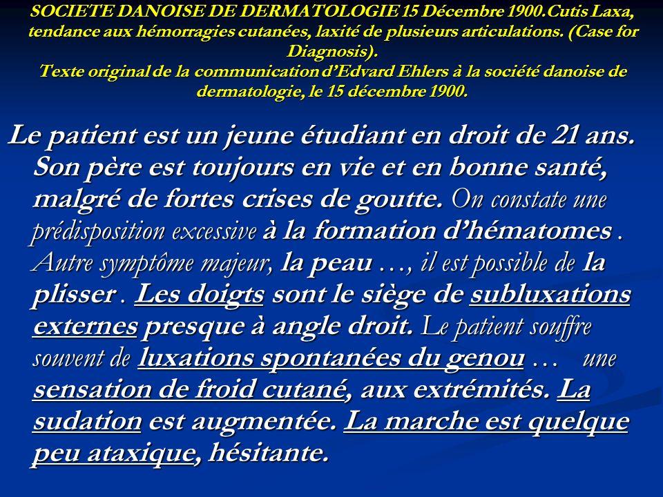 SOCIETE DANOISE DE DERMATOLOGIE 15 Décembre 1900