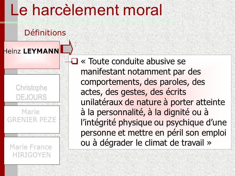 Le harcèlement moral Définitions. : Heinz LEYMANN.
