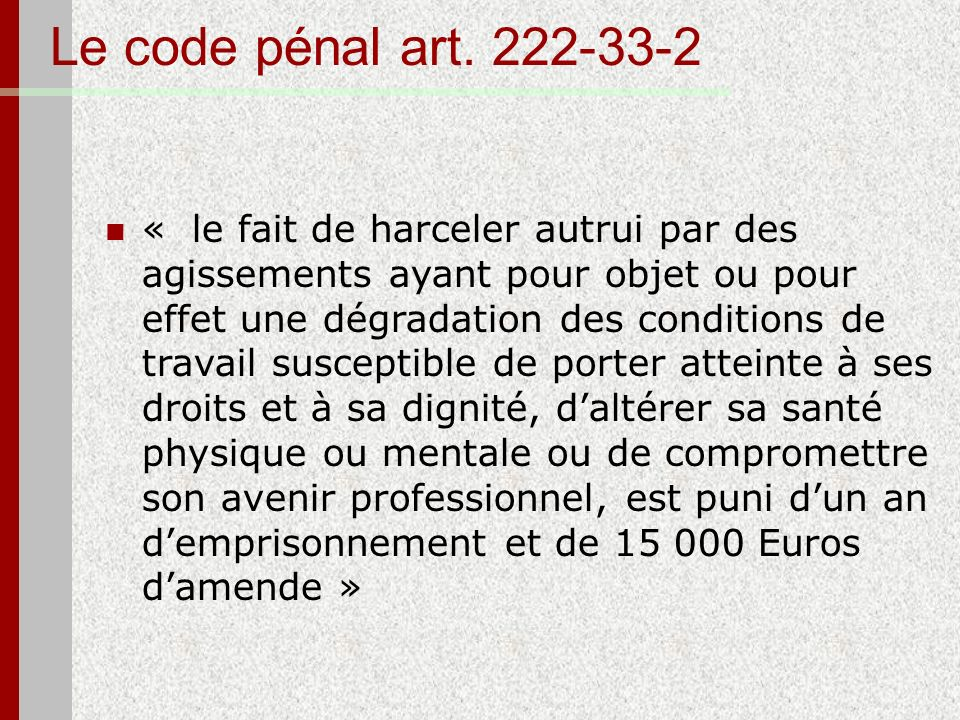 Le code pénal art. 222-33-2