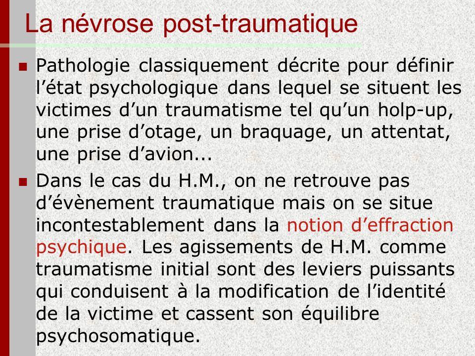 La névrose post-traumatique