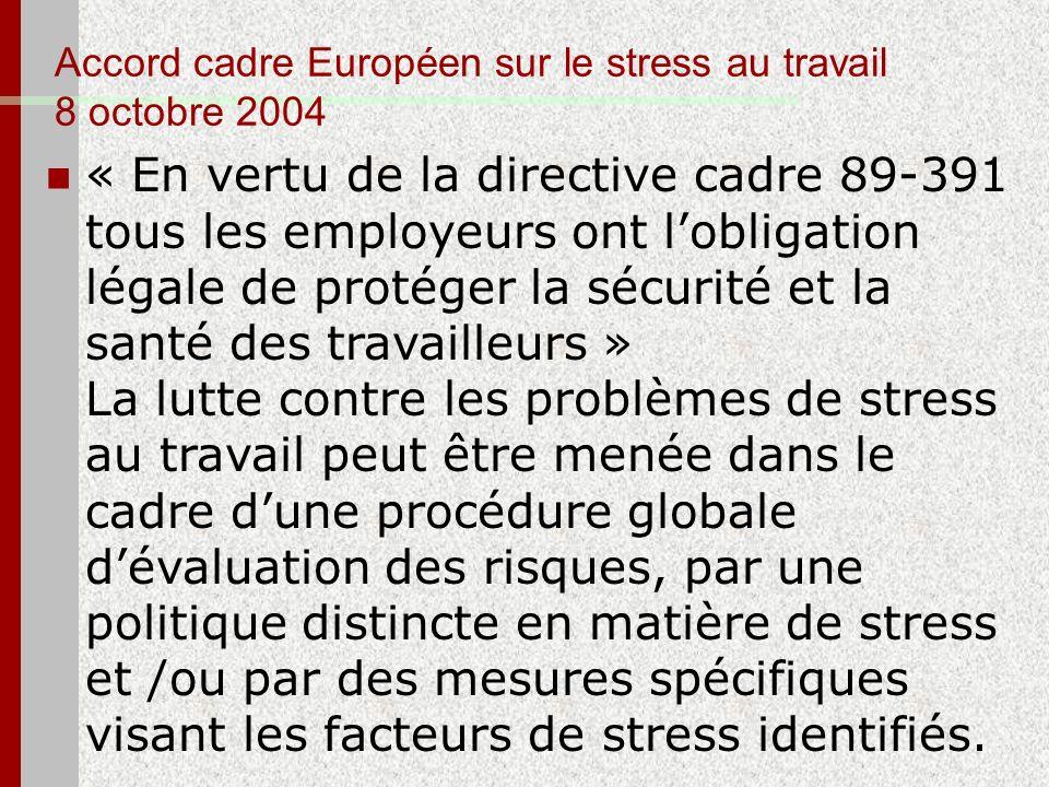 Accord cadre Européen sur le stress au travail 8 octobre 2004