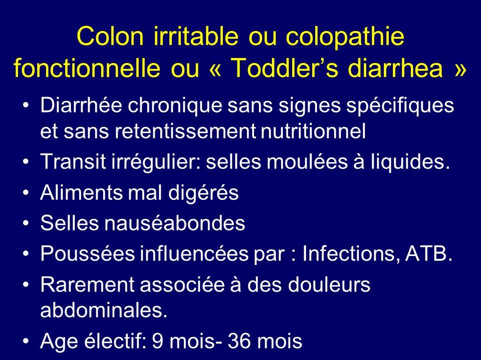 Colon irritable ou colopathie fonctionnelle ou « Toddler's diarrhea »