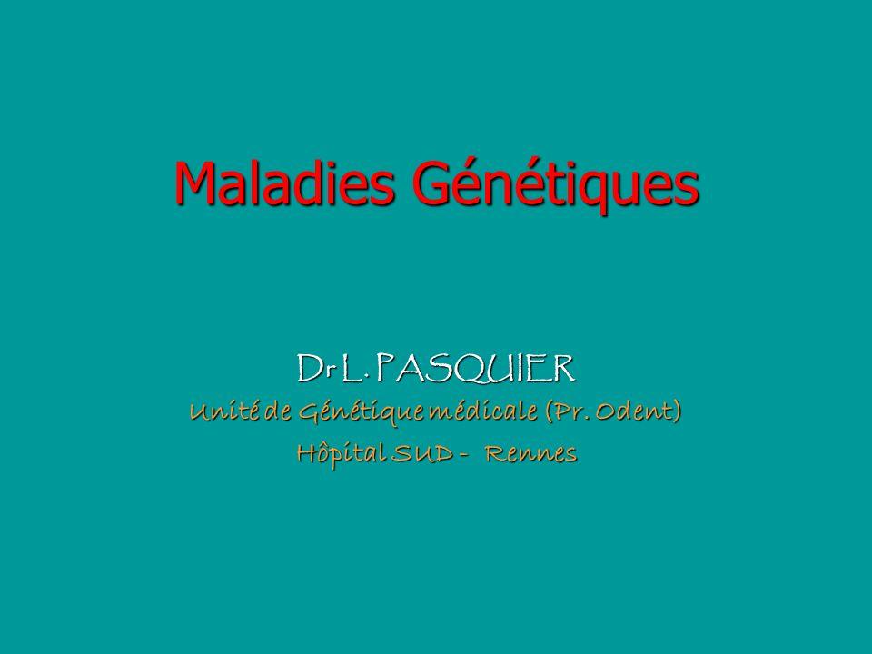 Unité de Génétique médicale (Pr. Odent)