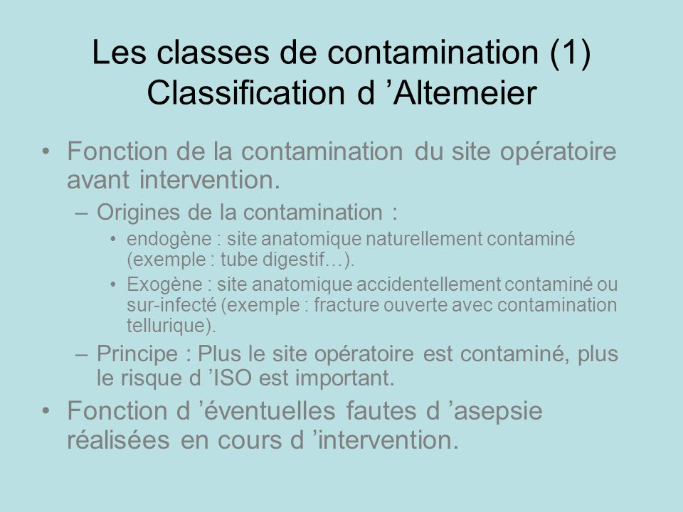 Les classes de contamination (1) Classification d 'Altemeier
