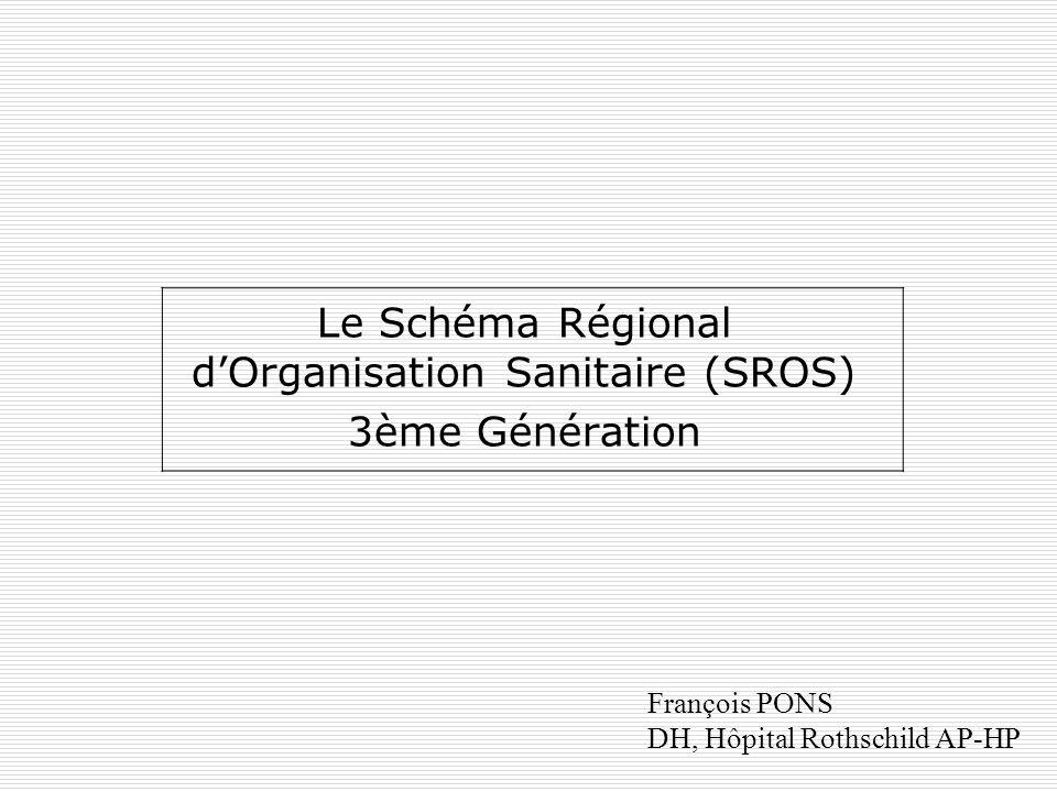 Le Schéma Régional d'Organisation Sanitaire (SROS) 3ème Génération