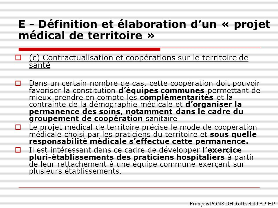 E - Définition et élaboration d'un « projet médical de territoire »