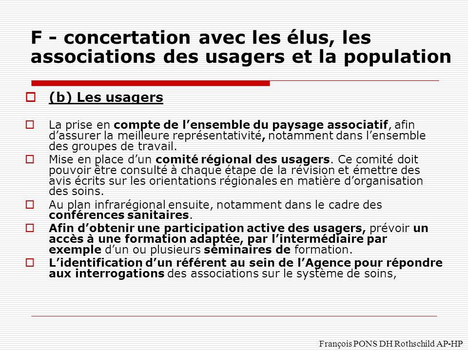 F - concertation avec les élus, les associations des usagers et la population