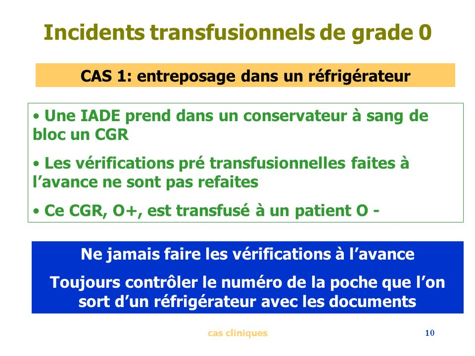 Incidents transfusionnels de grade 0