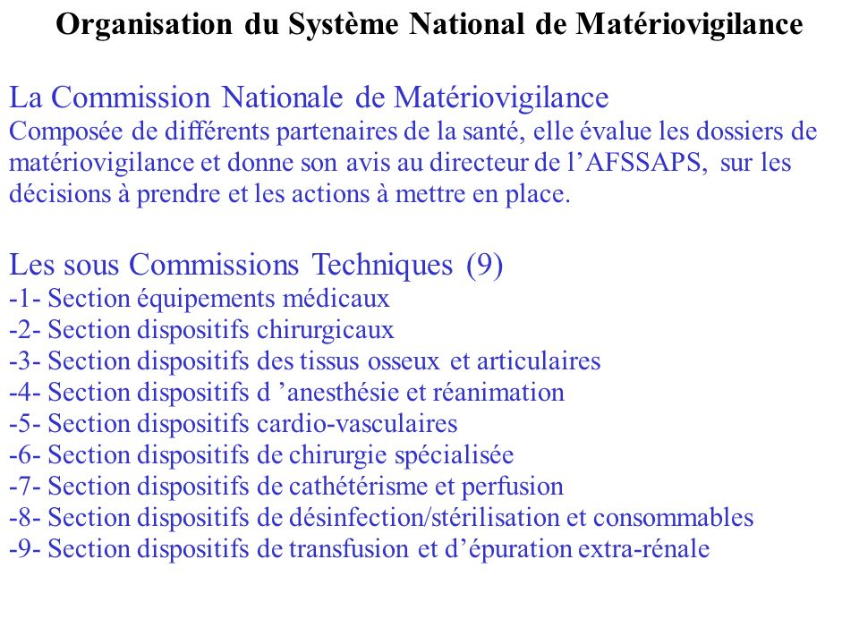 Organisation du Système National de Matériovigilance