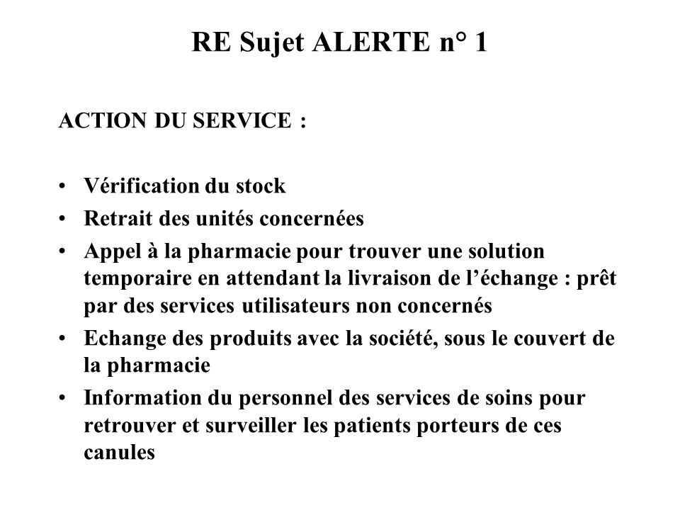RE Sujet ALERTE n° 1 ACTION DU SERVICE : Vérification du stock