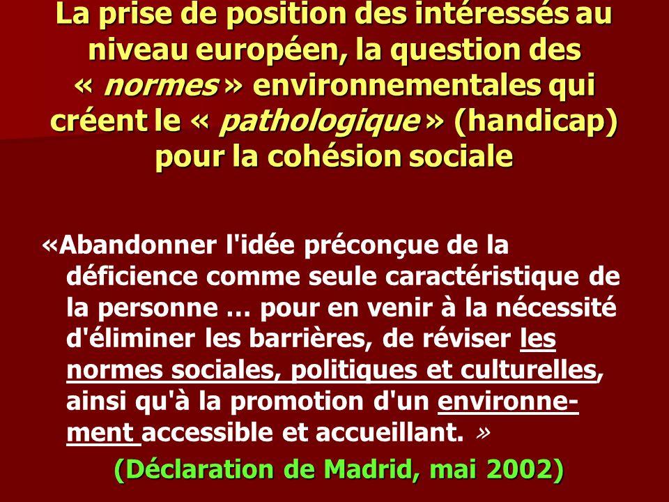 (Déclaration de Madrid, mai 2002)