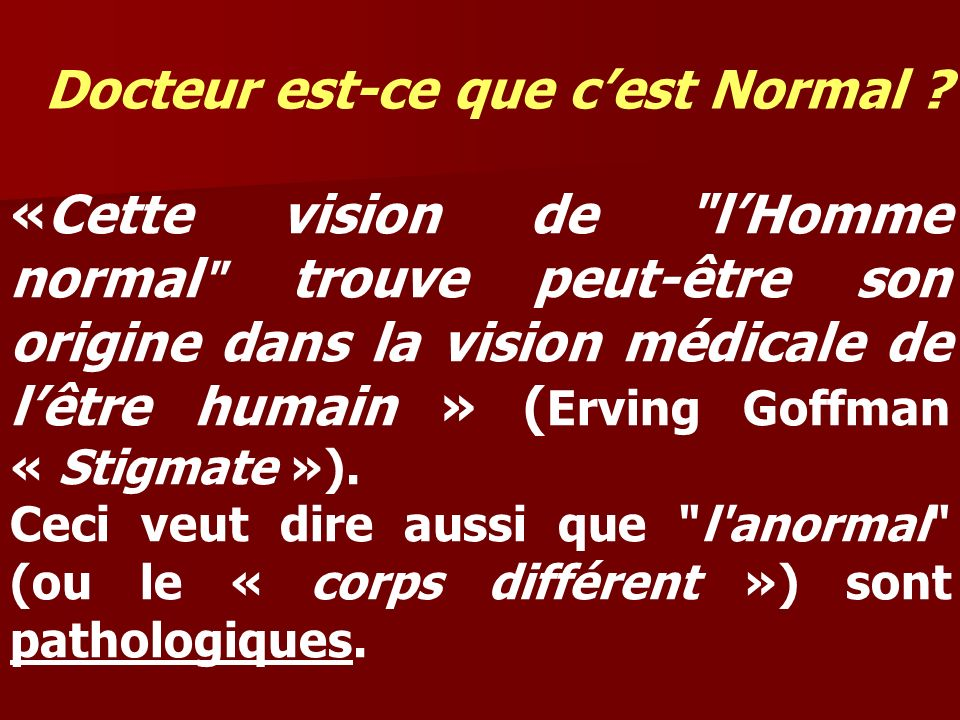 Docteur est-ce que c'est Normal