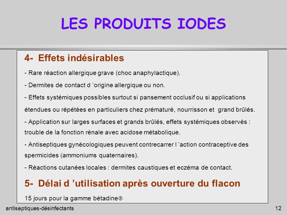 LES PRODUITS IODES 4- Effets indésirables