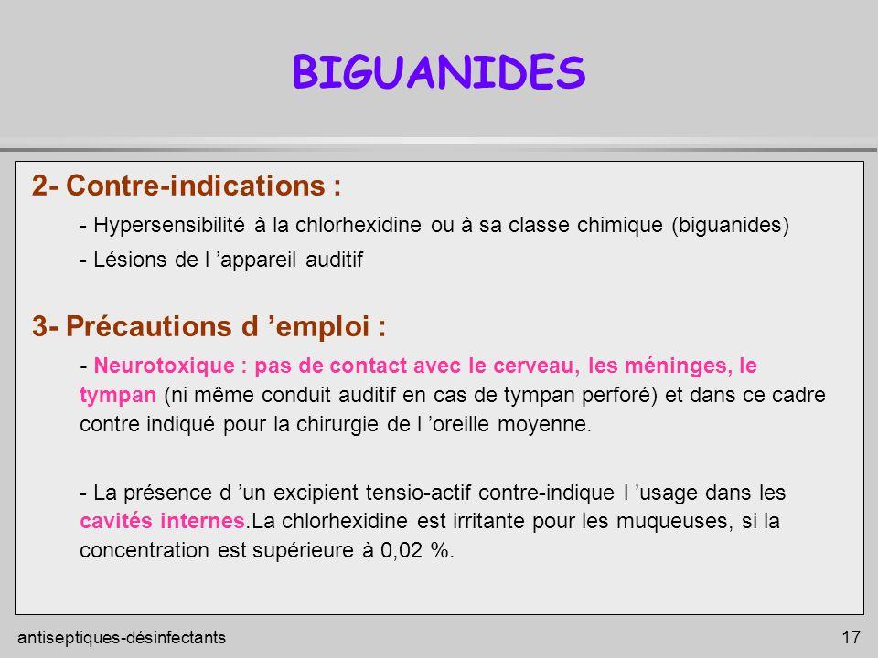 BIGUANIDES 2- Contre-indications : 3- Précautions d 'emploi :