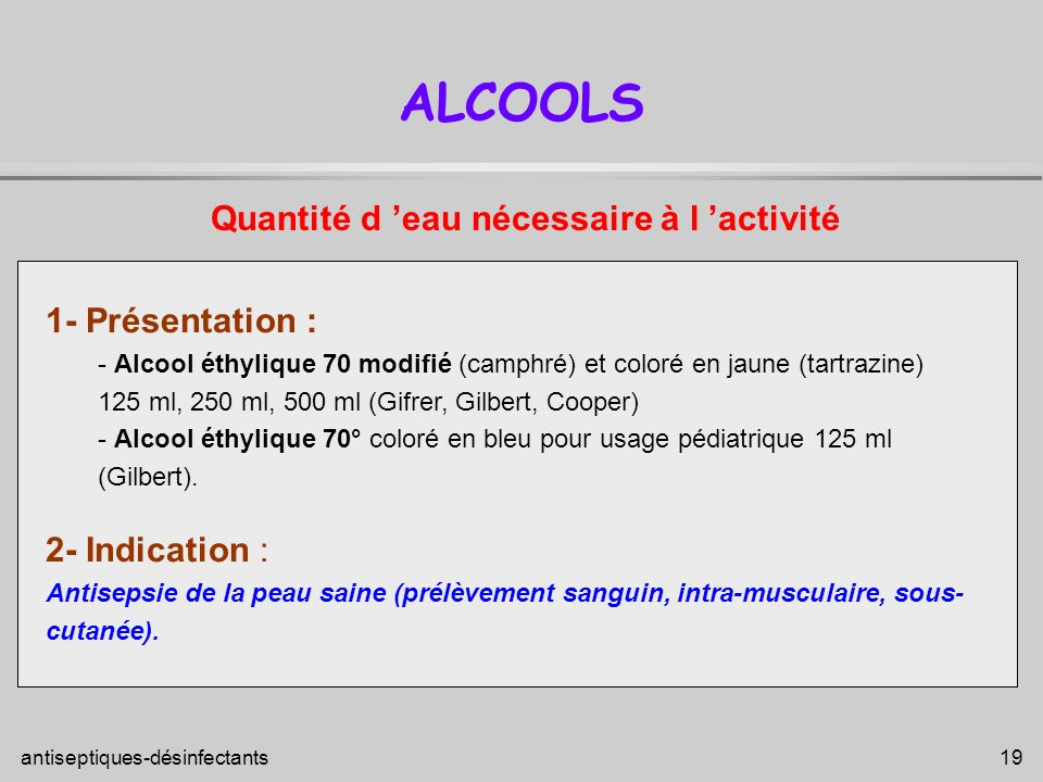 ALCOOLS Quantité d 'eau nécessaire à l 'activité 1- Présentation :