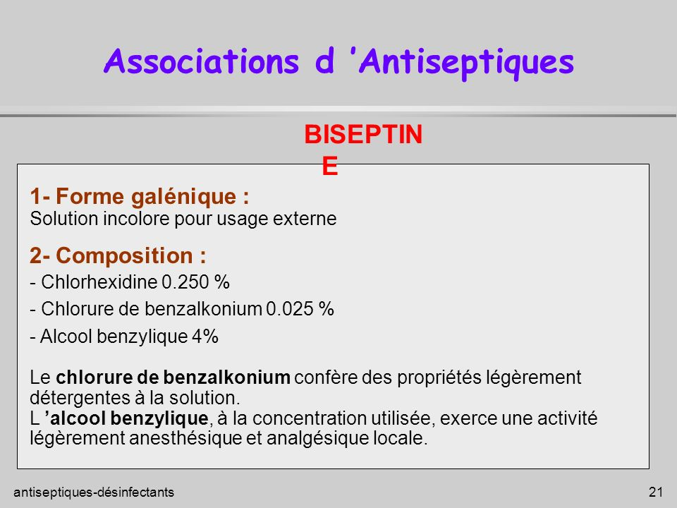 Associations d 'Antiseptiques