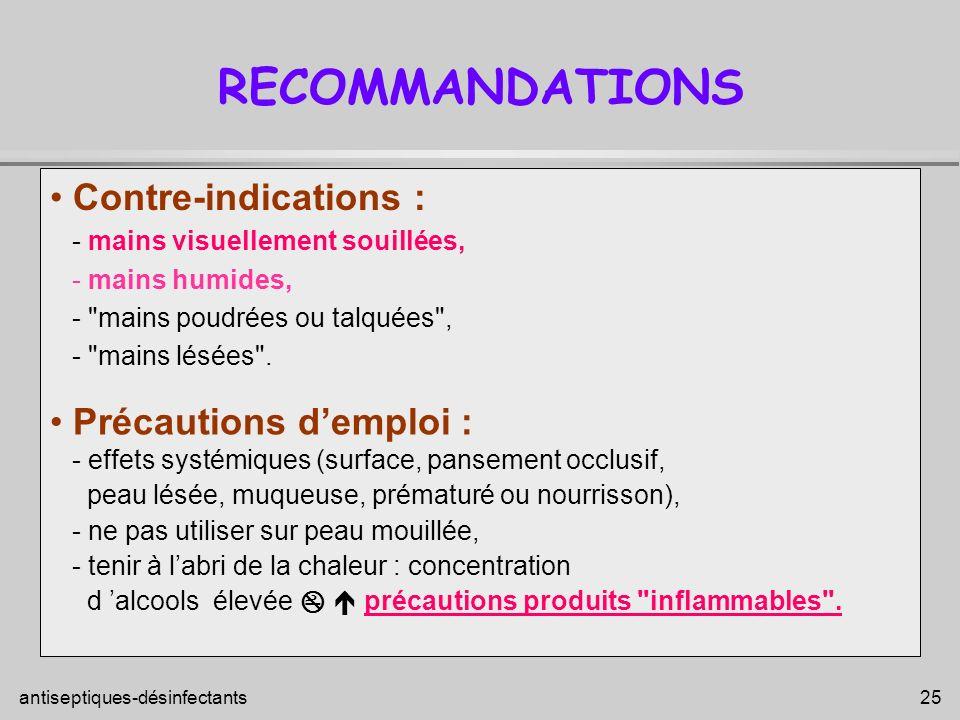 RECOMMANDATIONS Contre-indications : Précautions d'emploi :