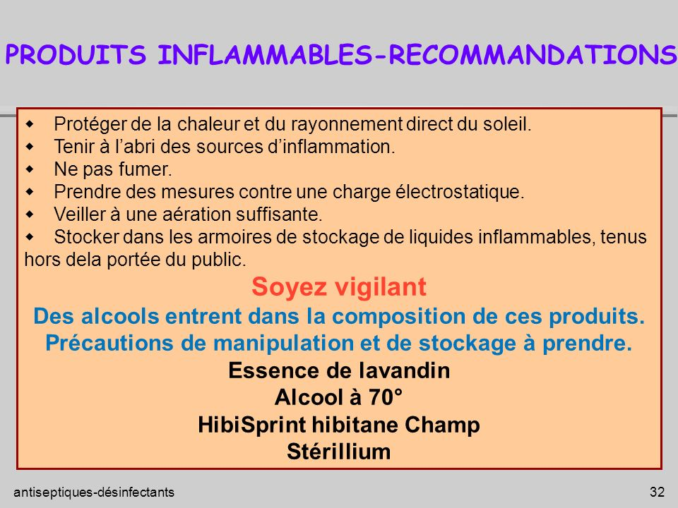 PRODUITS INFLAMMABLES-RECOMMANDATIONS