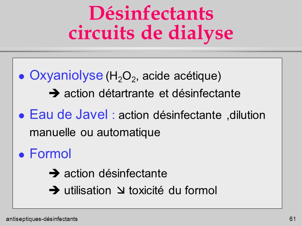 Désinfectants circuits de dialyse