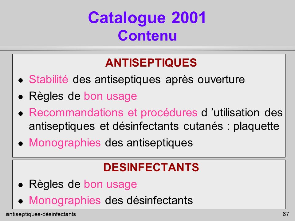 Catalogue 2001 Contenu ANTISEPTIQUES