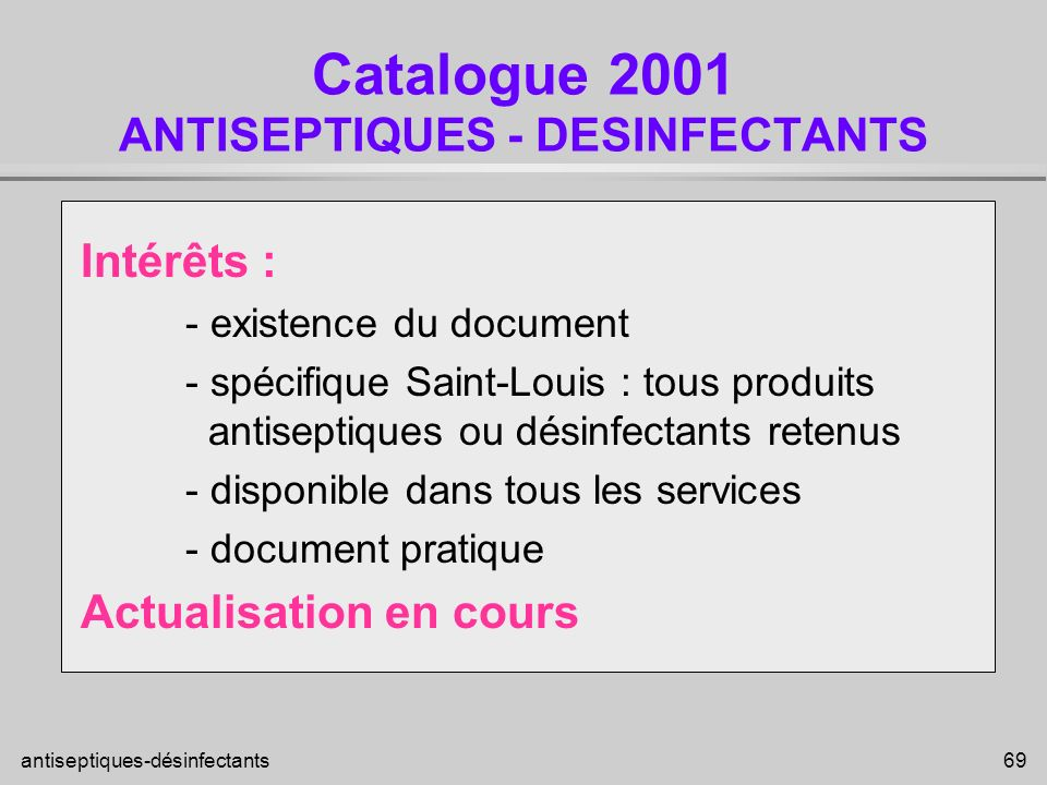 Catalogue 2001 ANTISEPTIQUES - DESINFECTANTS