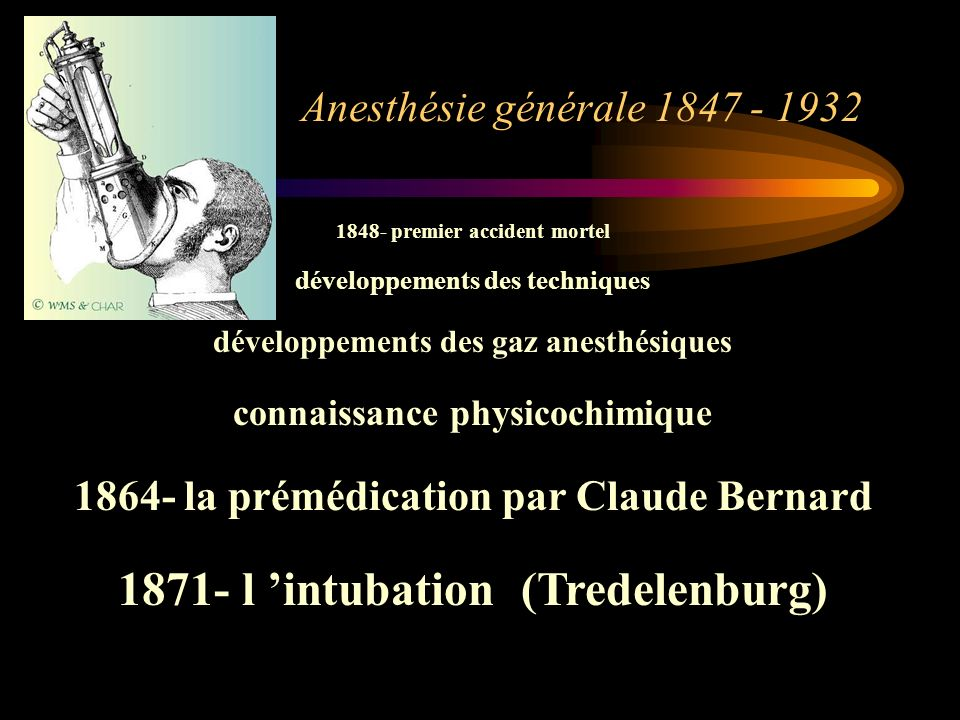 1871- l 'intubation (Tredelenburg)