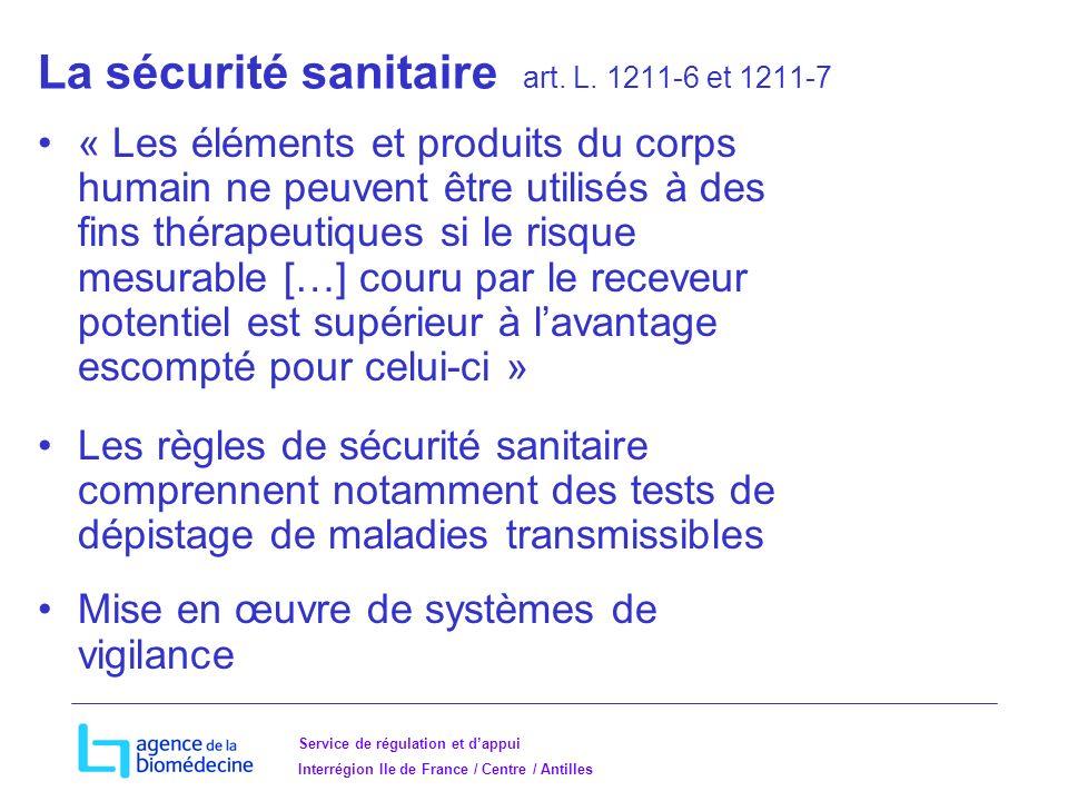 La sécurité sanitaire art. L. 1211-6 et 1211-7