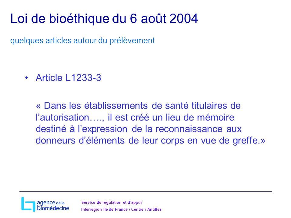 Loi de bioéthique du 6 août 2004 quelques articles autour du prélèvement