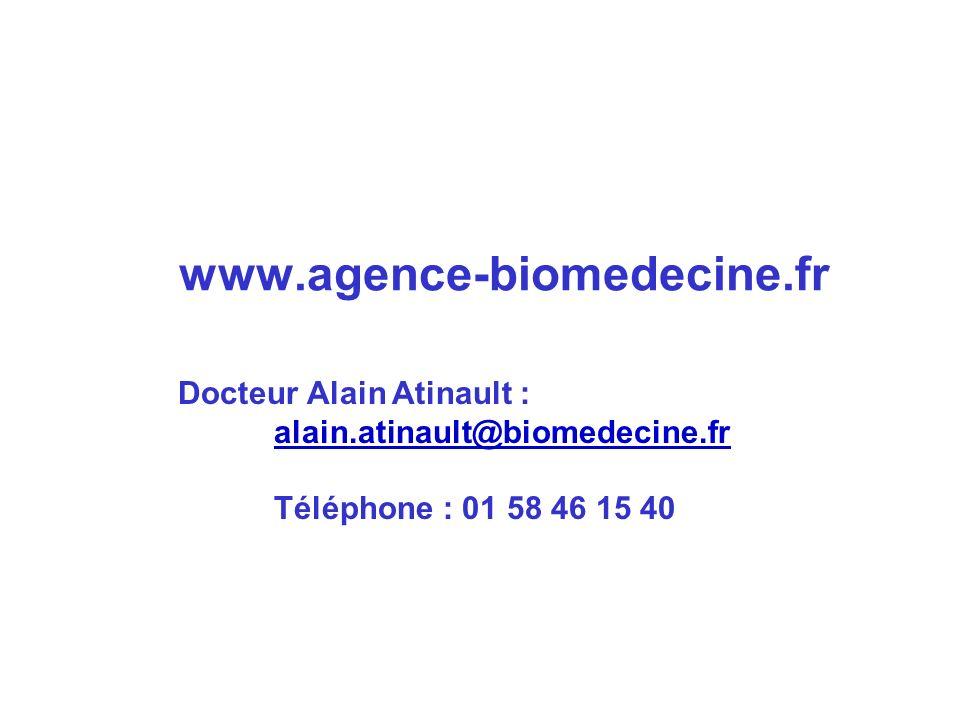 www.agence-biomedecine.fr Docteur Alain Atinault :