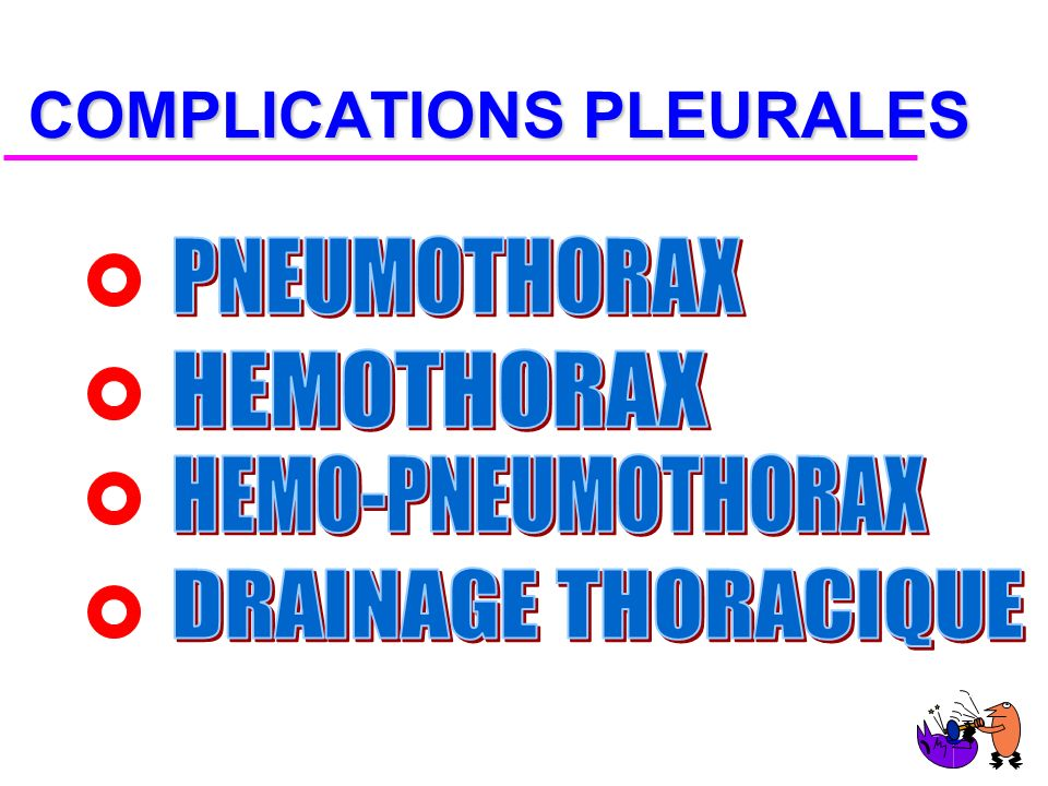 COMPLICATIONS PLEURALES