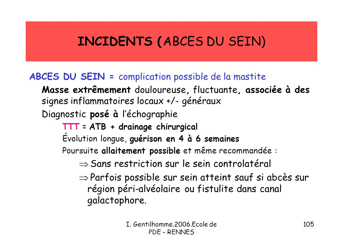 INCIDENTS ( ABCES DU SEIN)