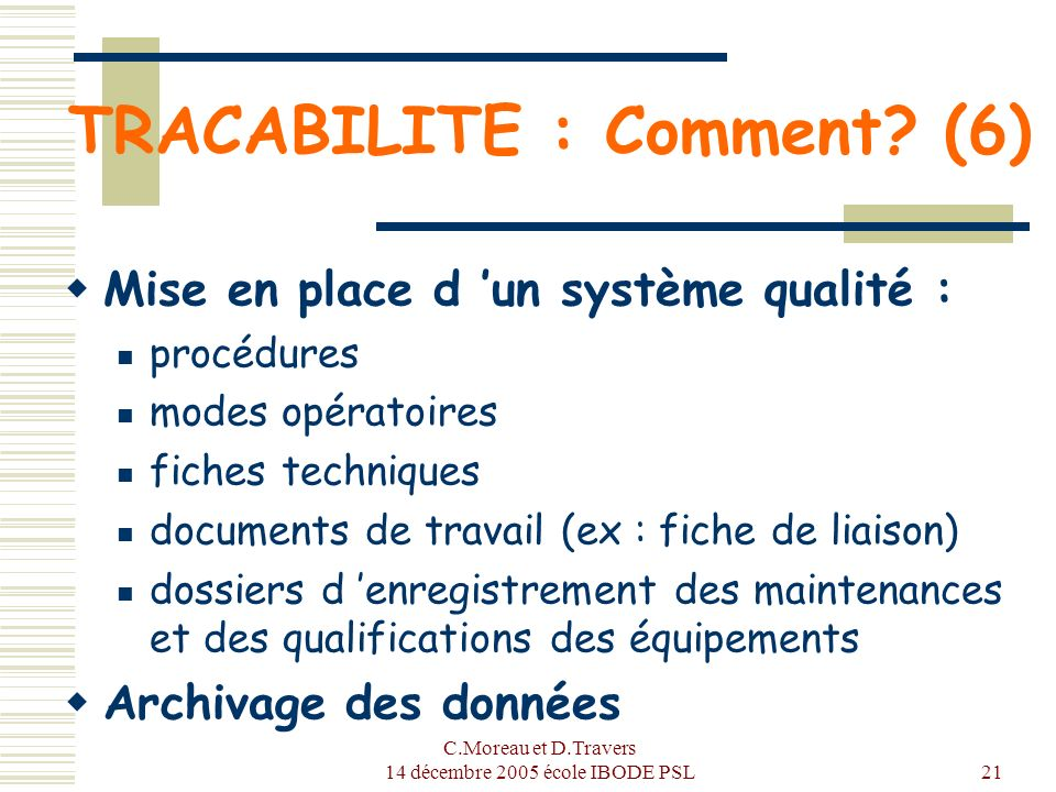 TRACABILITE : Comment (6)
