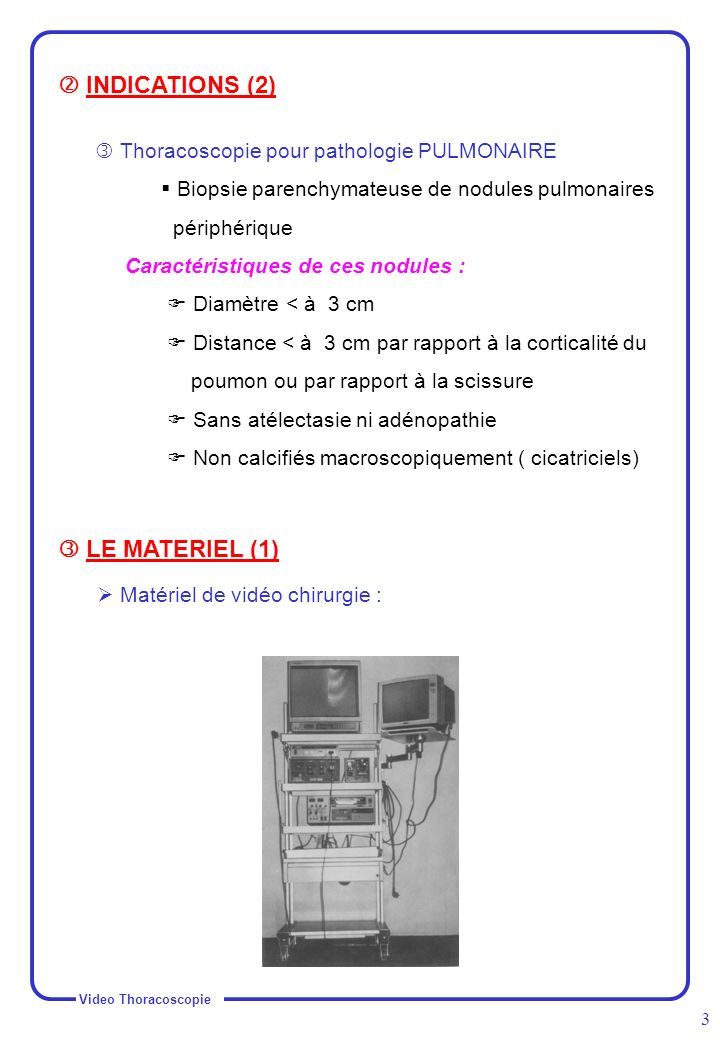  INDICATIONS (2)  LE MATERIEL (1)