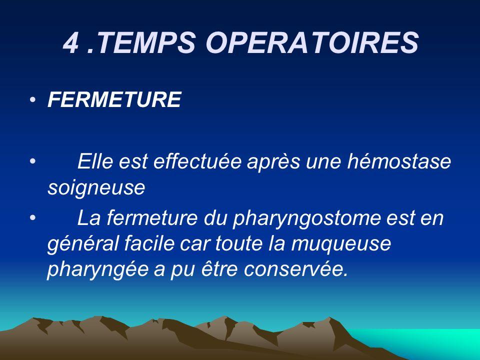 4 .TEMPS OPERATOIRES FERMETURE