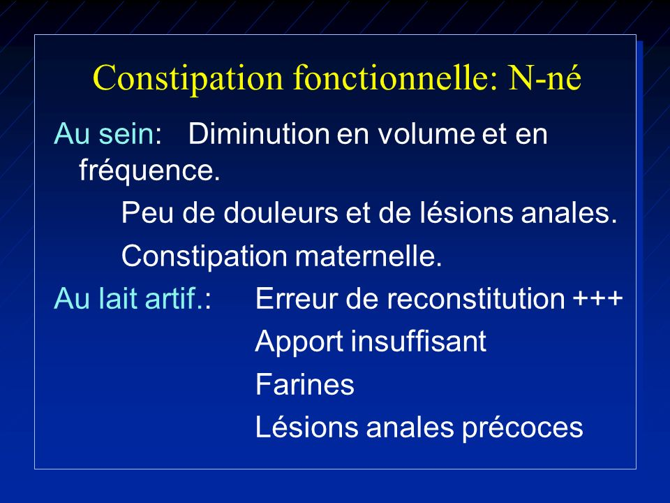 Constipation fonctionnelle: N-né