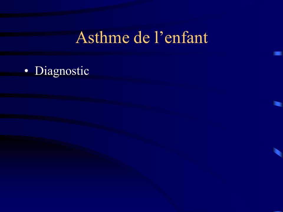 Asthme de l'enfant Diagnostic