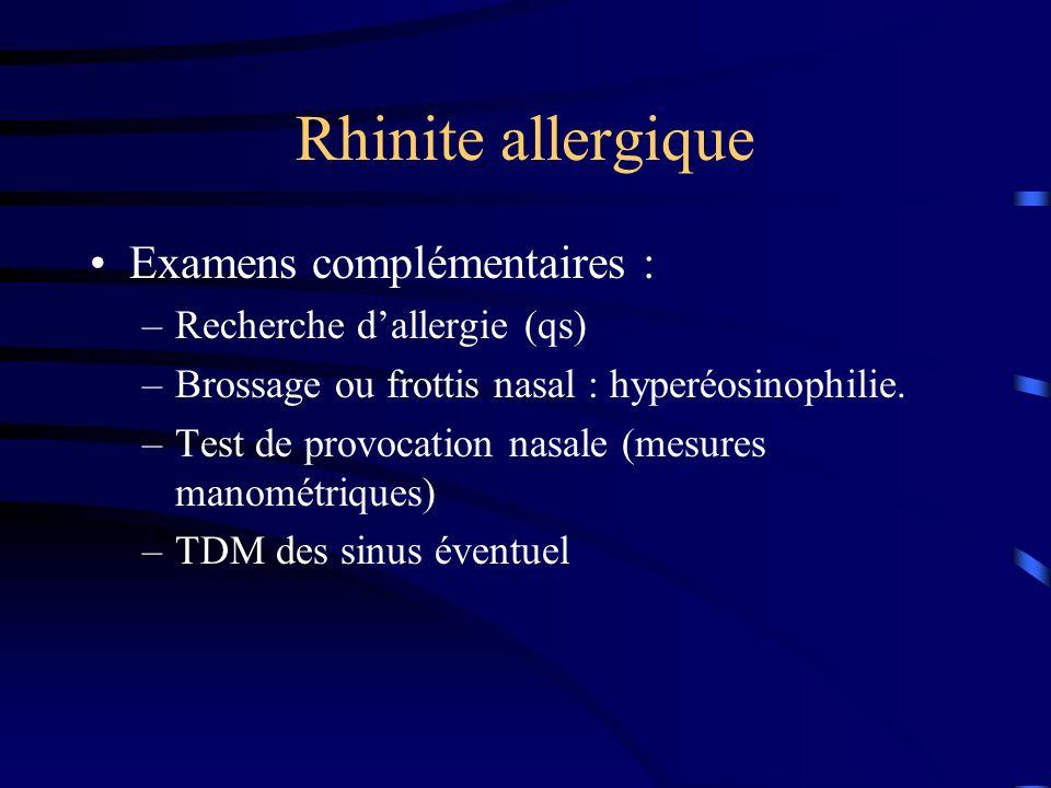 Rhinite allergique Examens complémentaires : Recherche d'allergie (qs)