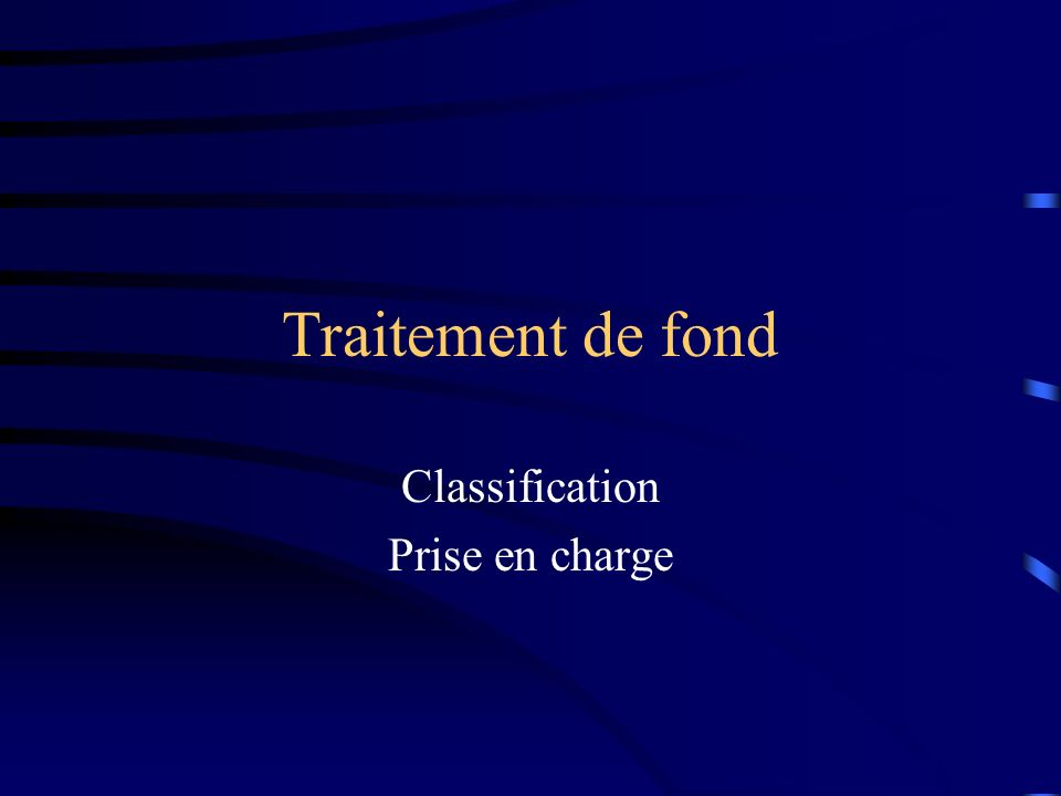 Classification Prise en charge