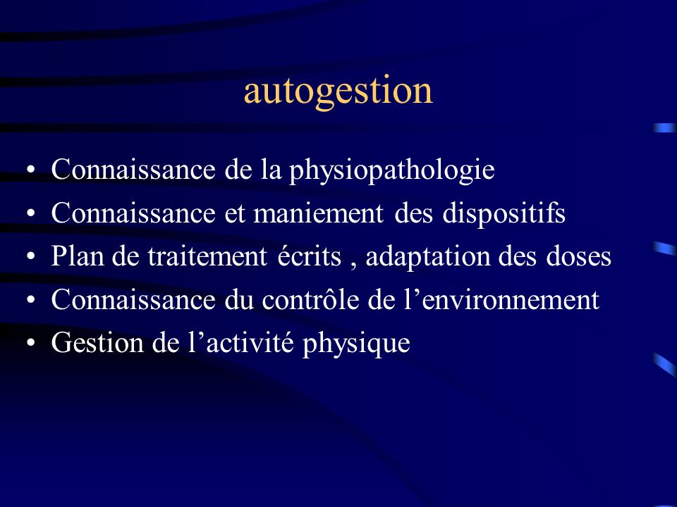 autogestion Connaissance de la physiopathologie