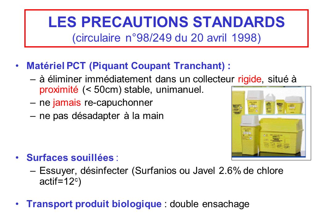 LES PRECAUTIONS STANDARDS (circulaire n°98/249 du 20 avril 1998)
